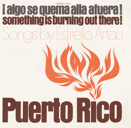 Puerto Rico: Algo Se Quema Alla Afuera! (Something Is Burning Out There!)