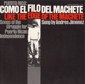 Puerto Rico: Como el Filo del Machete (Like the Edge of the Machete)