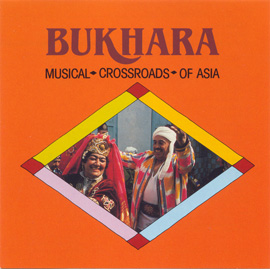 Bukhara: Musical Crossroads of Asia