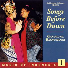 Music of Indonesia, Vol. 1: Songs Before Dawn: Gandrung Banyuwangi
