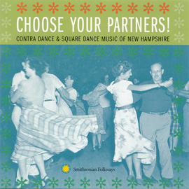 Choose Your Partners: Contra Dance and Square Dance Music of New Hampshire