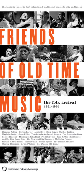 Friends of Old Time Music: The Folk Arrival 1961 - 1965
