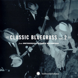 Classic Bluegrass Vol. 2 from Smithsonian Folkways