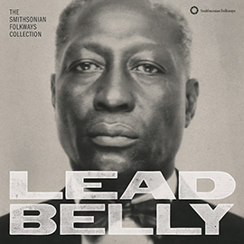Lead Belly: The Smithsonian Folkways Collection