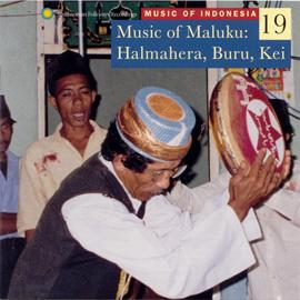 Music of Indonesia, Vol. 19: Music of Maluku: Halmahera, Buru, Kei