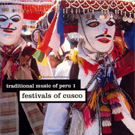 Traditional Music of Peru, Vol. 1