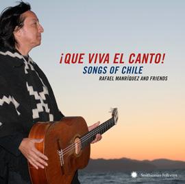 ¡Que Viva el Canto! Songs of Chile
