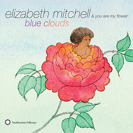 Elizabeth Mitchell&rsquo;s <i>Blue Clouds</i> nominated for the 56th GRAMMY Awards