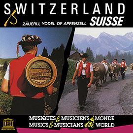 Switzerland: Zäuerli, Yodel of Appenzell