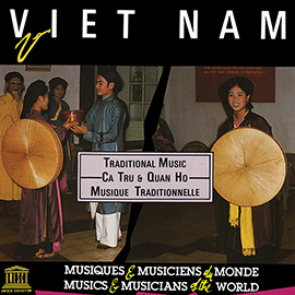 Viet Nam: Ca Tru & Quan Ho - Traditional Music