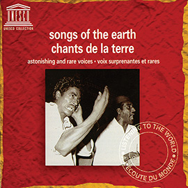 Songs of the Earth: Astonishing and Rare Voices