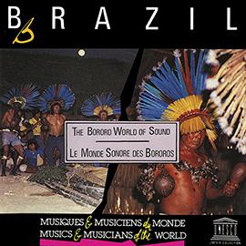 Brazil: Bororo World of Sound