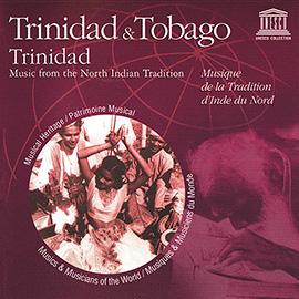 Trinidad & Tobago: Trinidad - Music from the North Indian Tradition