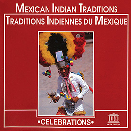 Mexican Indian Traditions