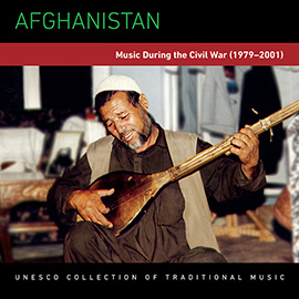 Afghanistan: Music During the Civil War (1979–2001)