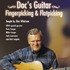 Doc's Guitar: Fingerpicking & Flatpicking
