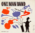 "One Man Band by John ""Paul"" Blackman"