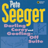 Darling Corey/Goofing-Off Suite by Pete Seeger