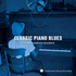 Classic Piano Blues from Smithsonian Folkways