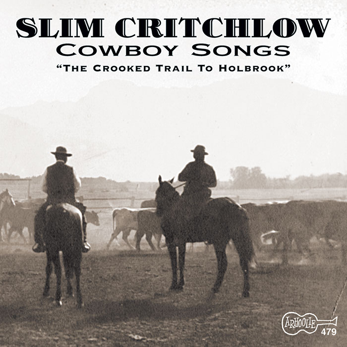 Cowboy Songs - The Crooked Trail To Holbrook