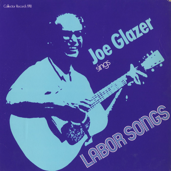 Joe Glazer Sings Labor Songs