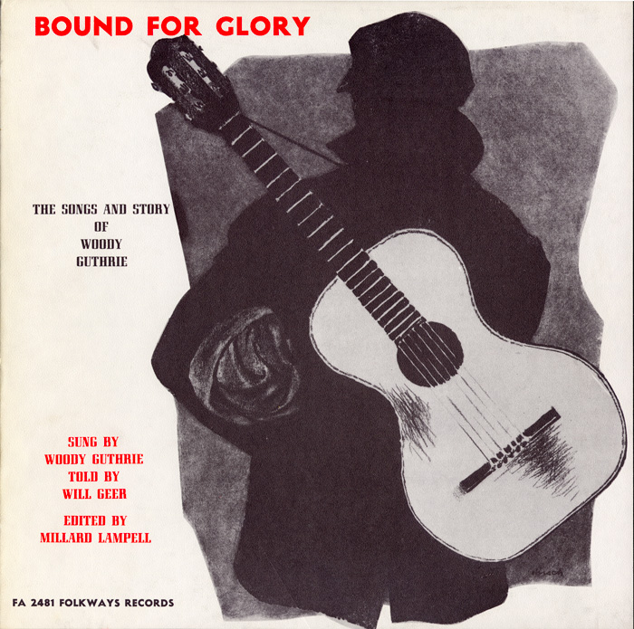 Bound for Glory: Songs and Stories of Woody Guthrie