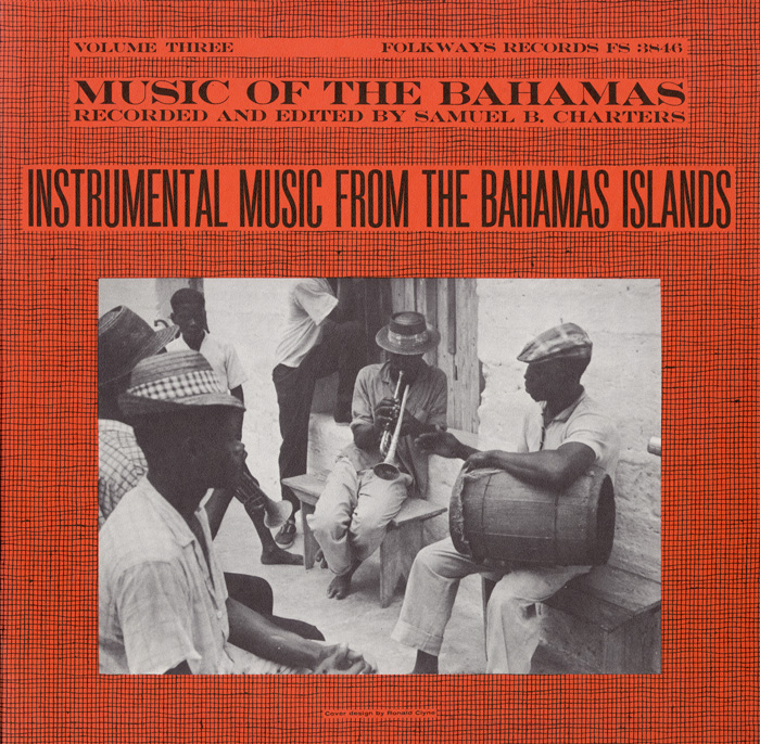 Music of the Bahamas, Vol. 3: Instrumental Music from the Bahamas Islands