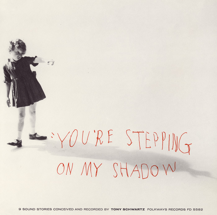 You're Stepping On My Shadow