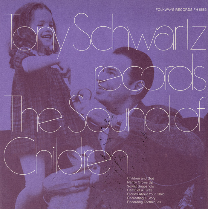 Tony Schwartz Records the Sound of Children