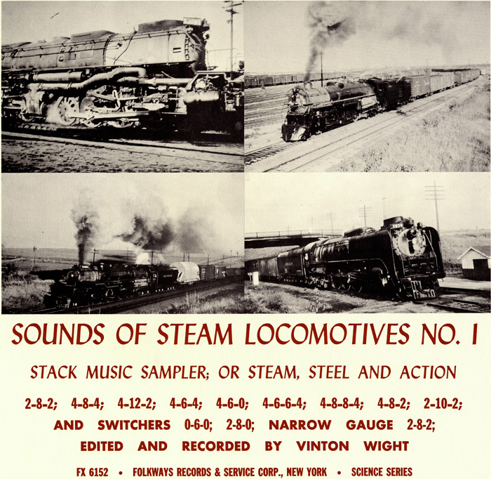 Sounds of Steam Locomotives, No. 1: Stack Music Sampler; or Steam, Steel and Action