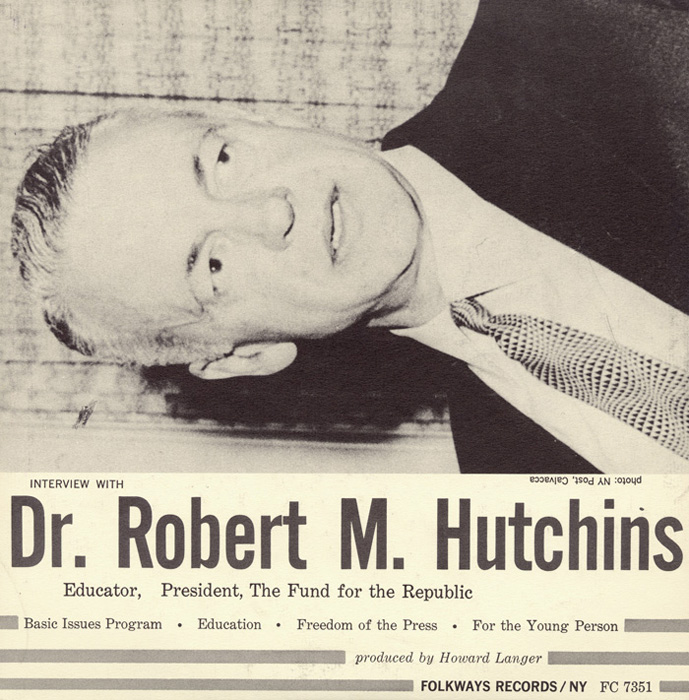 An Interview with Dr. Robert M. Hutchins