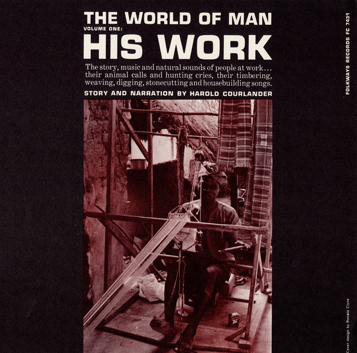 World of Man, Vol. 1: His Work
