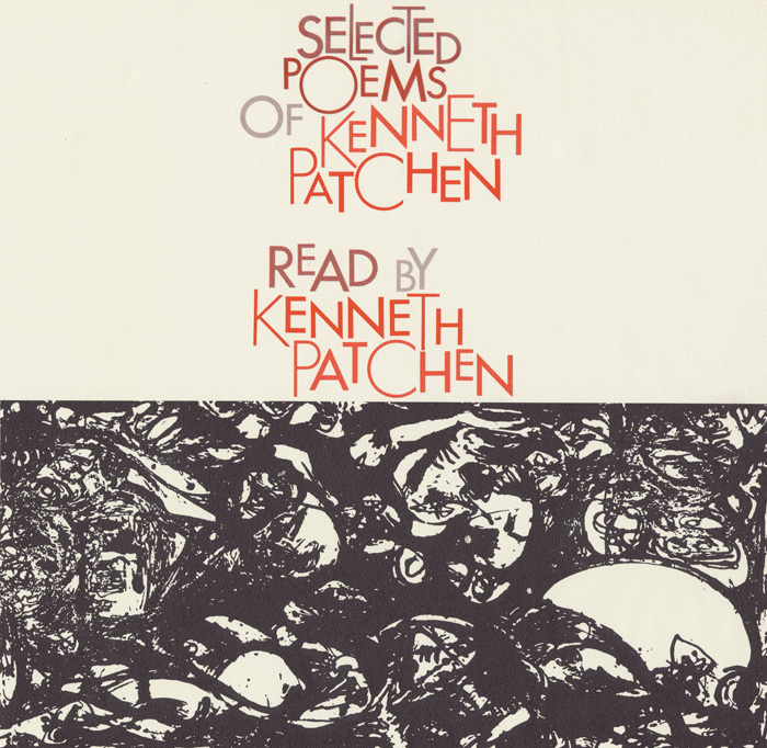 Selected Poems of Kenneth Patchen: Read by the Author