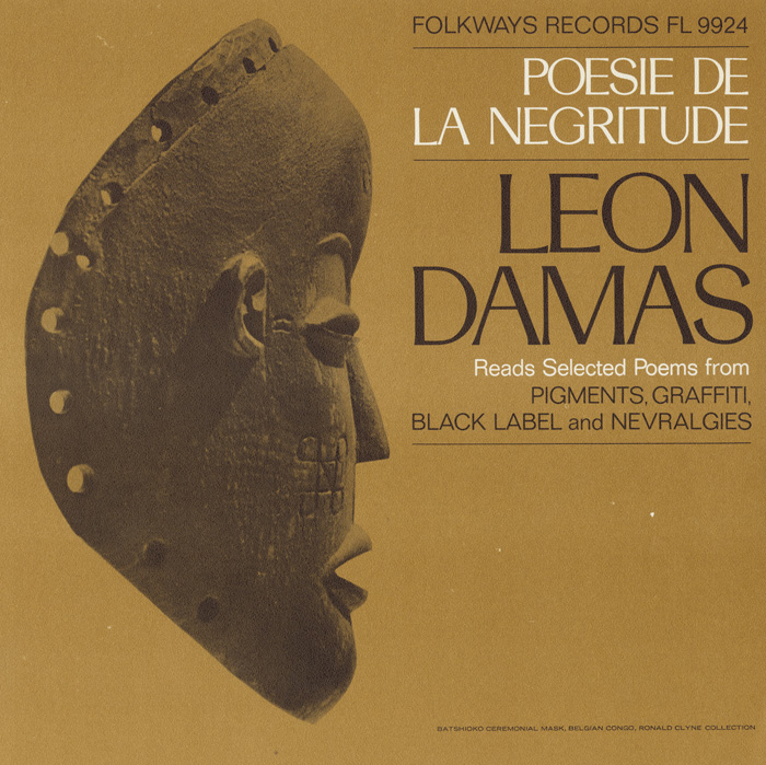 Poesie de la Negritude: Léon Damas Reads Selected Poems from Pigments, Graffiti, Black Label, and Nevralgies
