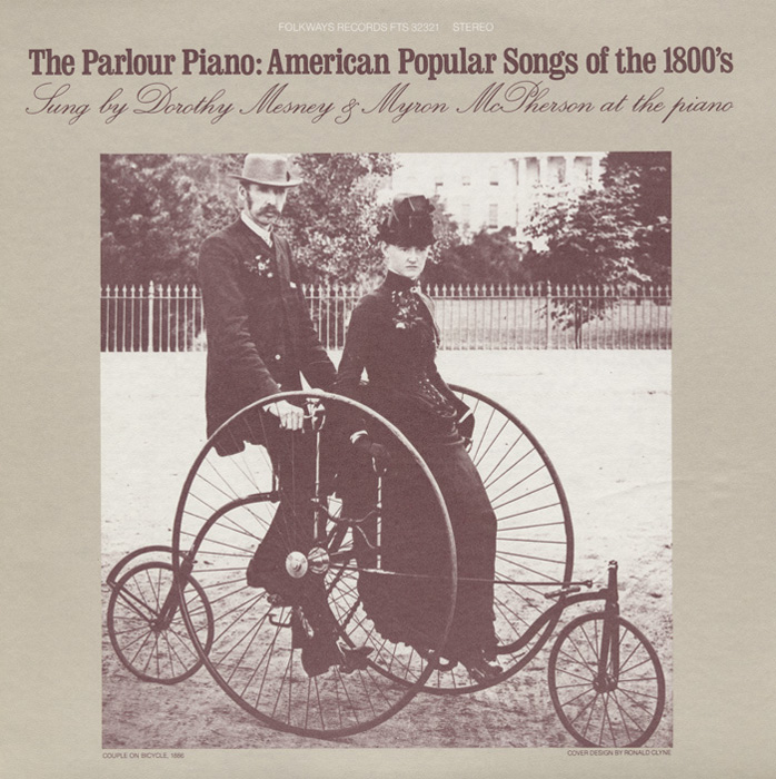 The Parlour Piano: American Popular Songs of the 1800's