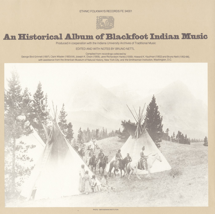 An Historical Album of Blackfoot Indian Music