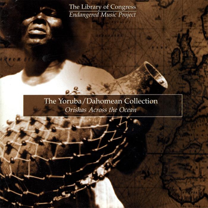 The Yoruba / Dahomean Collection: Orishas Across the Ocean