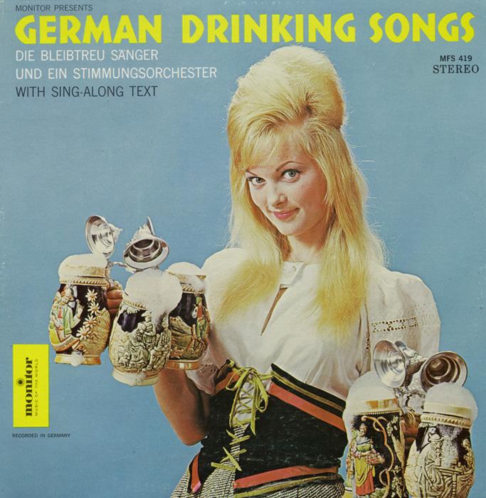German Drinking Songs: Die Bleibtreu Sänger und ein Stimmungsorchester