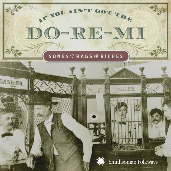 If You Ain't Got The Do-Re-Mi