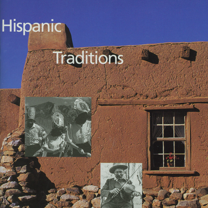 Music of New Mexico: Hispanic Traditions