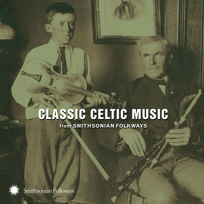 Classic Celtic Music from Smithsonian Folkways