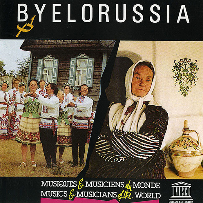 Byelorussia: Musical Folklore of the Byelorussian Polessye