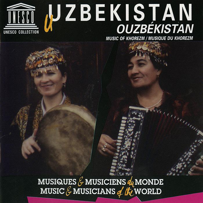 Uzbekistan: Music of Khorezm