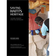 Saving Haiti's Heritage: Cultural Recovery after the Earthquake (Book)