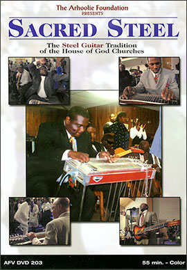 Sacred Steel: The Steel Guitar Tradition of the House of God Churches (DVD)