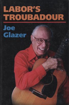 Labor's Troubadour (Hard Cover Book)