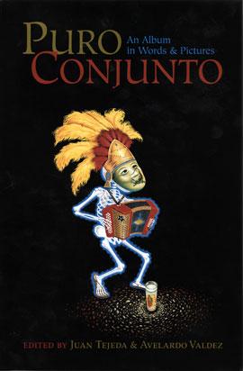 Puro Conjunto: An Album in Words & Pictures (Book)