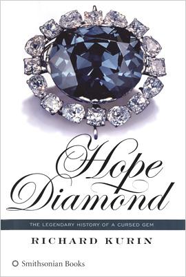 Hope Diamond - The Legendary History of a Cursed Gem (Book)