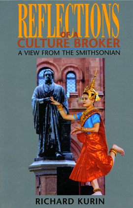 Reflections of a Culture Broker:  A View from the Smithsonian (Book)