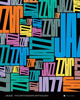 JAZZ: The Smithsonian Anthology Poster